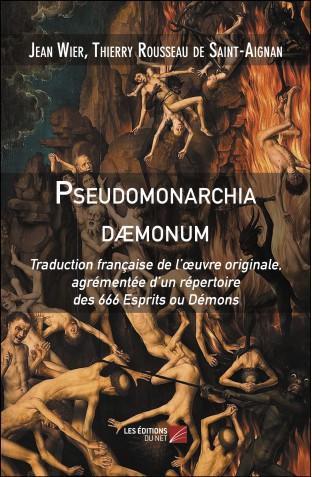 Pseudomonarchia daemonum traduction francaise jean wier et thierry rousseau de saint aignan