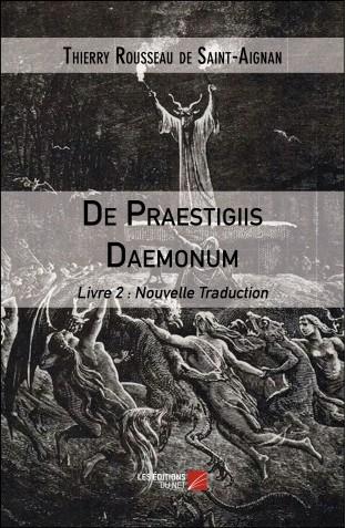 De praestigiis daemonum livre 2 thierry rousseau de saint aignan